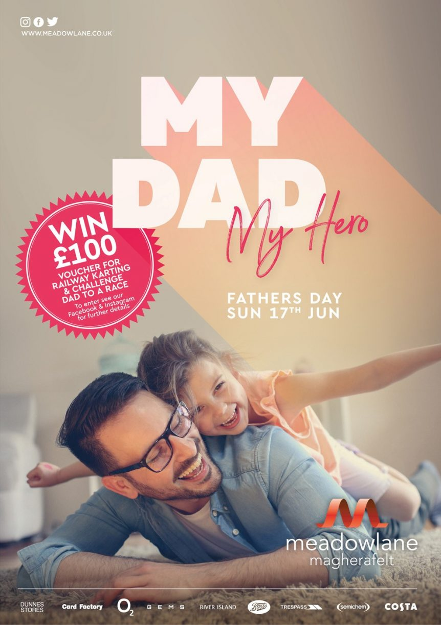 Fathers Day Sunday 17th June | Meadowlane Shopping Centre